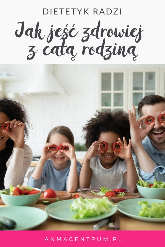 zdrowe posiłki dla całej rodziny - dietetyk Łódź